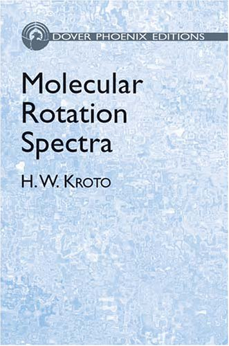 Molecular Rotation Spectra: H. W. Kroto