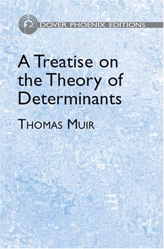 9780486495538: A Treatise on the Theory of Determinants (Dover Phoenix Editions)