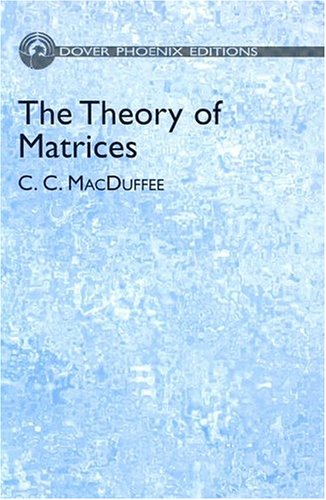 9780486495903: The Theory of Matrices (Dover Phoenix Editions)
