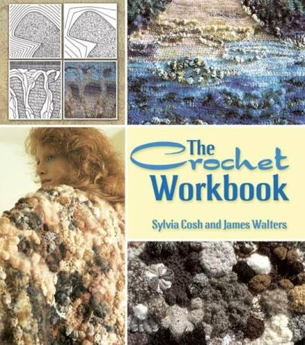 9780486496214: The Crochet Workbook (Dover Knitting, Crochet, Tatting, Lace)