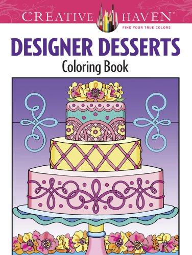 Creative Haven Designer Desserts Coloring Book