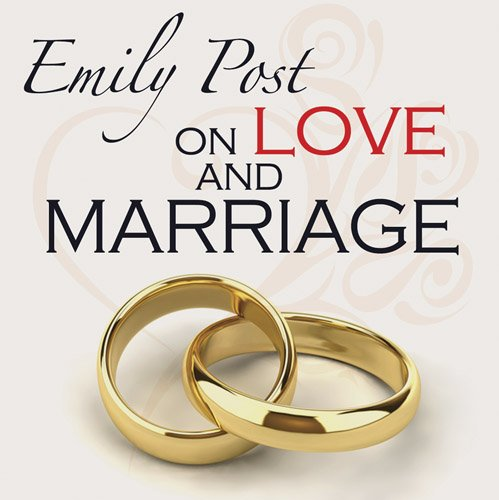 Emily Post on Love and Marriage (0486497011) by [???]