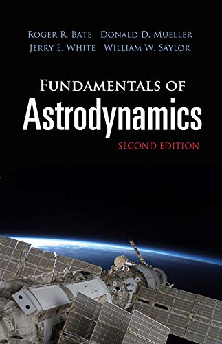9780486497044: Fundamentals of Astrodynamics: Second Edition (Dover Books on Physics)
