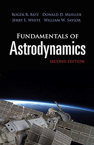 9780486497044: Fundamentals of Astrodynamics