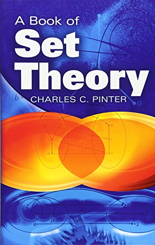 A Book of Set Theory (Dover Books on Mathematics): Pinter, Charles C