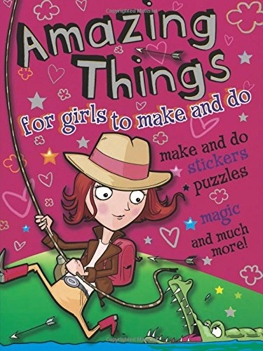 9780486497228: Amazing Things for Girls to Make and Do (Dover Children's Activity Books)