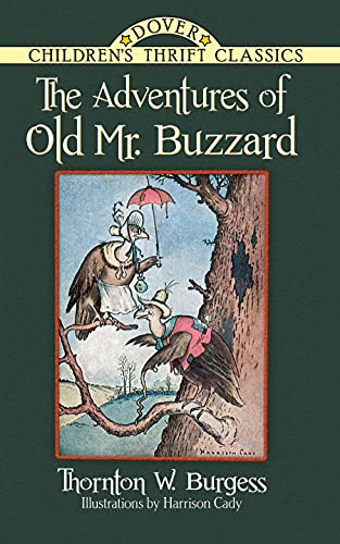 9780486497266: The Adventures of Old Mr. Buzzard (Dover Children's Classics)