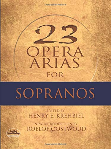 9780486497495: Twenty-Three Opera Arias For Soprano (Dover Opera and Choral Scores)