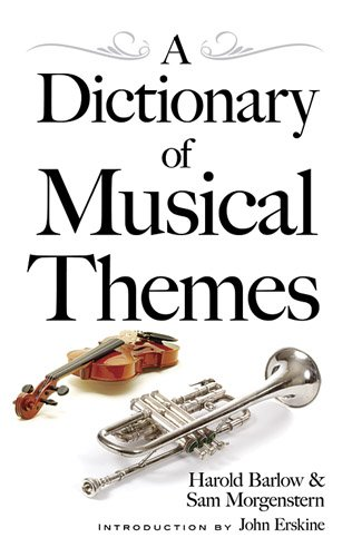 9780486497679: A Dictionary of Musical Themes (Dover Books on Music)