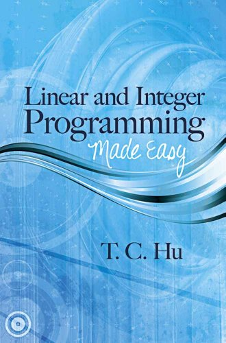 9780486497693: Linear and Integer Programming Made Easy