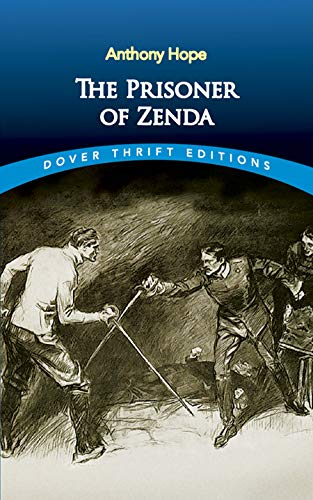The Prisoner of Zenda (Dover Thrift Editions): Hope, Anthony