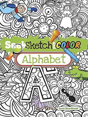 9780486497723: Seek, Sketch and Color -- Alphabet (Dover Children's Activity Books)