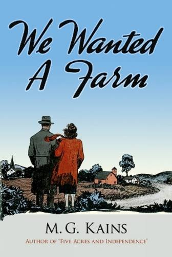 9780486497754: We Wanted a Farm (Dover Books on Herbs, Farming and Gardening)
