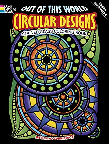 9780486497761: Out of This World Circular Designs Stained Glass Coloring Book (Dover Design Stained Glass Coloring Book)