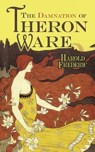 Beispielbild für The Damnation of Theron Ware (Dover Books on Literature & Drama) zum Verkauf von HPB-Ruby