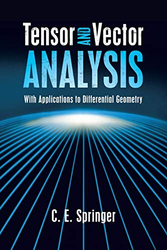 9780486498010: Tensor and Vector Analysis: With Applications to Differential Geometry (Dover Books on Mathematics)