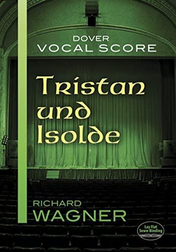 9780486498041: Tristan und Isolde Vocal Score
