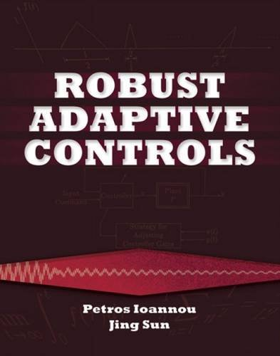 9780486498171: Robust Adaptive Controls (Dover Books on Electrical Engineering)
