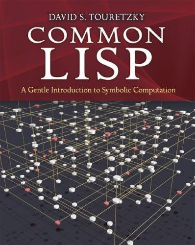 9780486498201: Common Lisp: A Gentle Introduction to Symbolic Computation (Dover Books on Engineering)