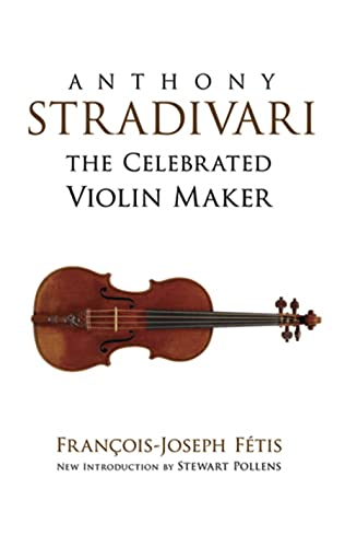 9780486498263: Anthony Stradivari the Celebrated Violin Maker (Dover Books on Music)