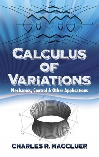 9780486498379: Calculus of Variations: Mechanics, Control and Other Applications
