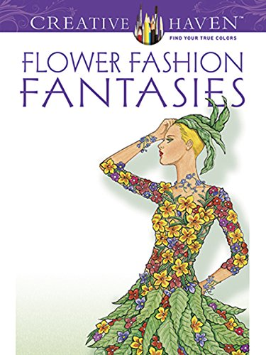 9780486498638: Flower Fashion Fantasies (Creative Haven Coloring Books)