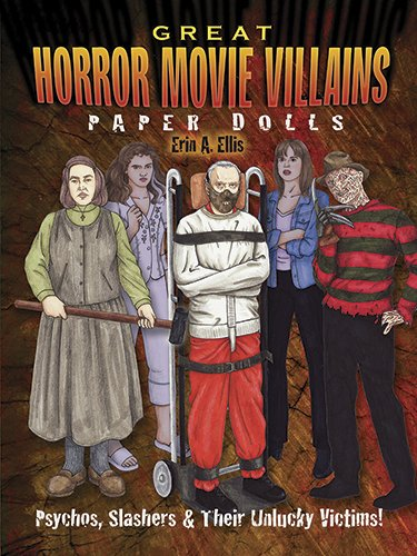 9780486498867: Great Horror Movie Villains Paper Dolls: Psychos, Slashers and Their Unlucky Victims!