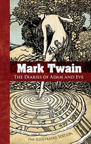 The Diaries of Adam and Eve: Twain, Mark/ Strothmann,