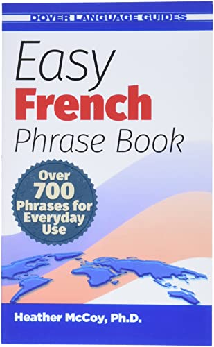 9780486499024: Easy French Phrase Book: Over 700 Phrases for Everyday Use