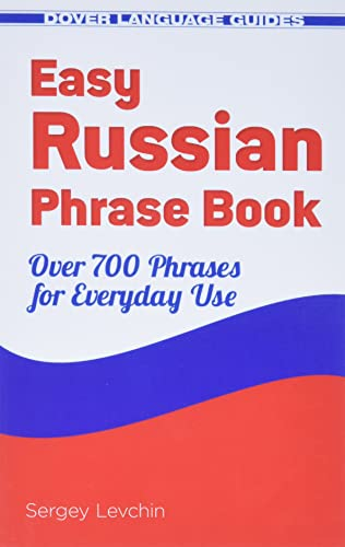 9780486499031: Easy Russian Phrase Book NEW EDITION: Over 700 Phrases for Everyday Use (Dover Books on Language)