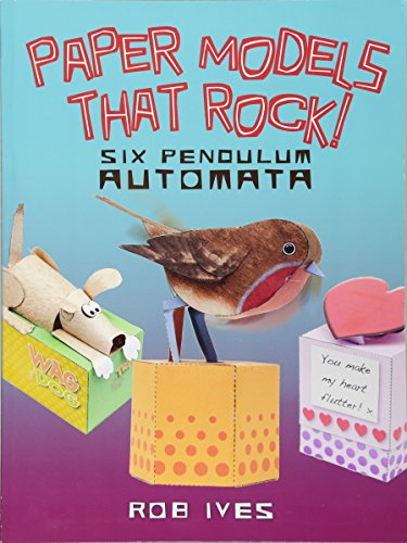 9780486499444: Paper Models That Rock!: Six Pendulum Automata (Dover Origami Papercraft)