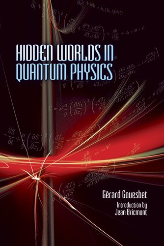 9780486499666: Hidden Worlds in Quantum Physics (Dover Books on Physics)