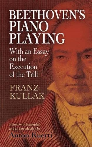 9780486499680: Beethoven's Piano Playing: With an Essay on the Execution of the Trill (Dover Books on Music and Music History)
