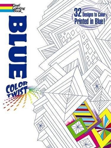 9780486499710: COLORTWIST -- Blue Coloring Book (Dover Coloring Books)