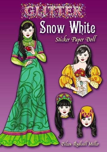 9780486499758: Glitter Snow White Sticker Paper Doll (Dover Little Activity Books Stickers)