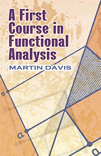 9780486499833: A First Course in Functional Analysis (Dover Books on Mathematics)