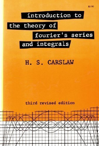 Introduction to the Theory of Fourier's Series: H. S. Carslaw