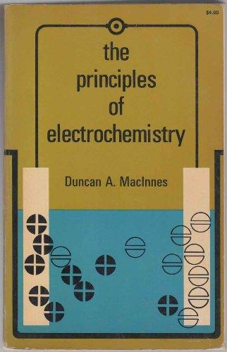 Principles of Electrochemistry: MacInnes, Duncan A.