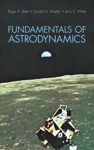 9780486600611: Fundamentals of Astrodynamics (Dover Books on Aeronautical Engineering)