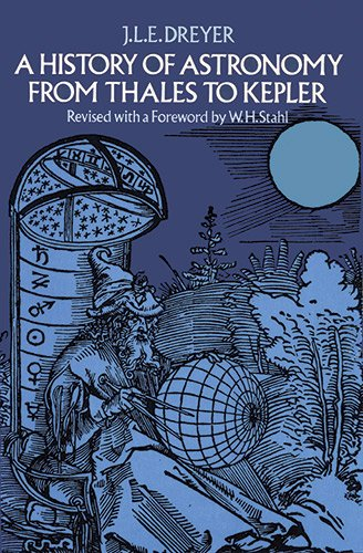9780486600796: History of Astronomy from Thales to Kepler