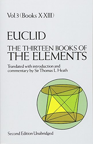 9780486600901: Euclid: The Thirteen Books of Elements, Vol. 3, Books 10-13