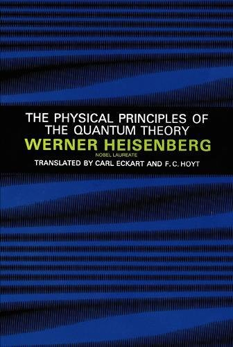 9780486601137: The Physical Principles of the Quantum Theory