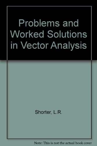 9780486601359: Problems and Worked Solutions in Vector Analysis