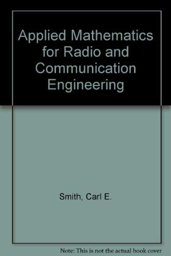 9780486601427: Applied Mathematics for Radio and Communication Engineering