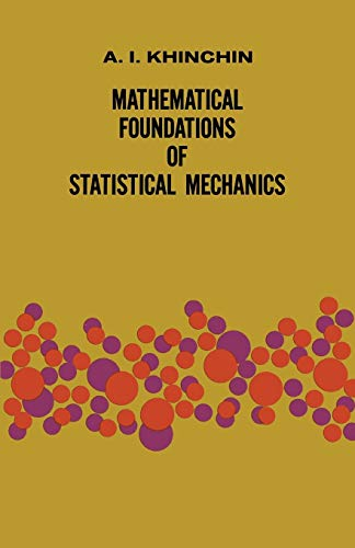 9780486601472: Mathematical Foundations of Statistical Mechanics