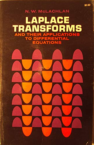 9780486601922: Laplace Transforms and Their Applications to Differential Equations