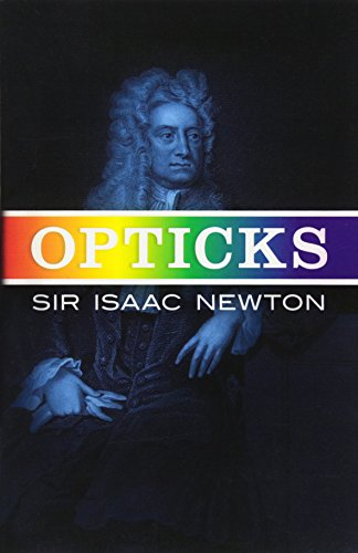 9780486602059: Opticks: Or a Treatise of the Reflections Inflections and Colours of Light