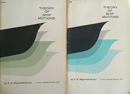 9780486602349: Theory of Ship Motions: Volumes One