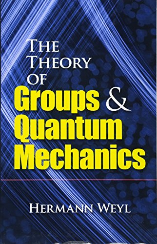 9780486602691: The Theory of Groups and Quantum Mechanics (Dover Books on Mathematics)