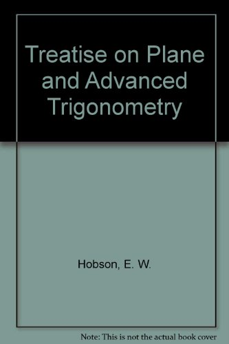 9780486603537: Treatise on Plane and Advanced Trigonometry